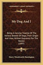 My Dog and I af Harry Woodworth Huntington
