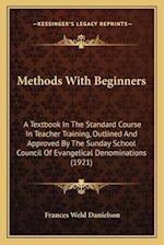 Methods with Beginners af Frances Weld Danielson