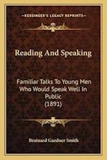 Reading and Speaking af Brainard Gardner Smith