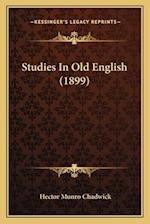 Studies in Old English (1899) af Hector Munro Chadwick