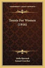 Tennis for Women (1916) af Samuel Crowther, Molla Bjurstedt