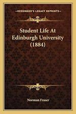 Student Life at Edinburgh University (1884) af Norman Fraser