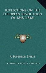 Reflections on the European Revolution of 1848 (1848)