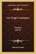 Les Tragi-Comiques af Edmond Cottinet