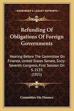Refunding of Obligations of Foreign Governments af Committee on Finance
