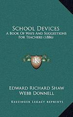 School Devices af Edward Richard Shaw, Webb Donnell