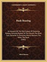 Rush Bearing af Alfred Burton
