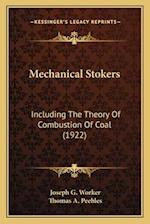 Mechanical Stokers af Joseph G. Worker, Thomas A. Peebles