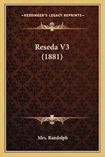 Reseda V3 (1881) af Mrs Randolph