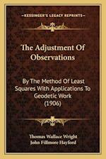 The Adjustment of Observations af Thomas Wallace Wright