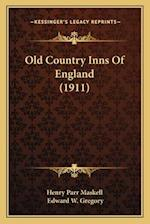 Old Country Inns of England (1911) af Edward W. Gregory, Henry Parr Maskell