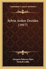 Sylvia Arden Decides (1917) af Margaret Rebecca Piper