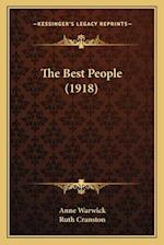 The Best People (1918) af Ruth Cranston, Anne Warwick