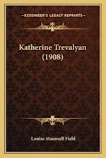 Katherine Trevalyan (1908) af Louise Maunsell Field