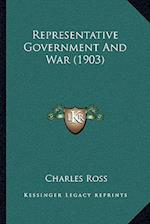 Representative Government and War (1903)
