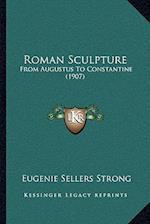 Roman Sculpture af Eugenie Sellers Strong