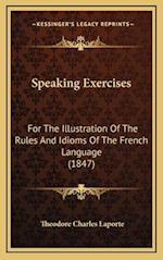 Speaking Exercises af Theodore Charles Laporte