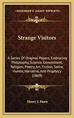 Strange Visitors af Henry J. Horn