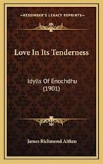 Love in Its Tenderness af James Richmond Aitken