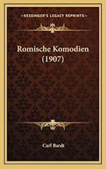 Romische Komodien (1907) af Carl Bardt