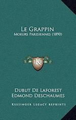 Le Grappin af Edmond Deschaumes, Dubut De Laforest