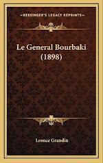 Le General Bourbaki (1898) af Leonce Grandin