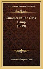 Summer in the Girls' Camp (1919) af Anna Worthington Coale