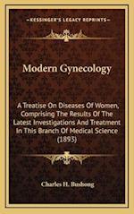 Modern Gynecology af Charles H. Bushong