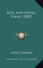 Keta and Other Poems (1885) af Alfred Dawson