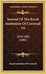 Journal of the Royal Institution of Cornwall V6 af Royal Institution of Cornwall