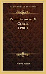 Reminiscences of Candia (1905) af Wilson Palmer