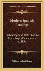 Modern Spanish Readings af William Ireland Knapp
