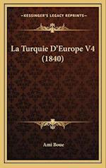 La Turquie D'Europe V4 (1840) af Ami Boue
