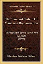 The Standard System of Mandarin Romanization af Educational Association of China