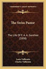 The Swiss Pastor af Charles Vulliemin, Louis Vulliemin