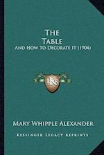 The Table af Mary Whipple Alexander
