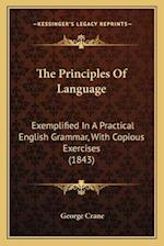 The Principles of Language af George Crane