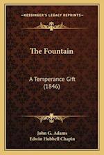 The Fountain af E. H. Chapin, John G. Adams