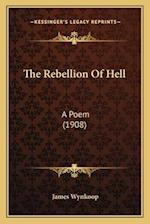 The Rebellion of Hell af James Wynkoop