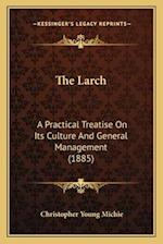 The Larch af Christopher Young Michie