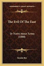 The Evil of the East af Kesnin Bey