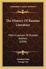 The History of Russian Literature af Friedrich Otto