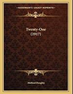 Twenty-One (1917) af Mulford Doughty