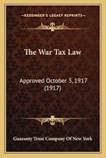 The War Tax Law