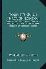 Tourist's Guide Through London