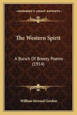 The Western Spirit af William Steward Gordon
