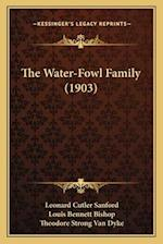 The Water-Fowl Family (1903) af Louis Bennett Bishop, Leonard Cutler Sanford, Theodore S. Van Dyke