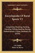 Encyclopedia of Rural Sports V2 af J. H. Walsh