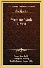 Women's Work (1894) af Margaret Whitley, Agnes Amy Bulley