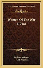 Women of the War (1918) af Barbara Mclaren